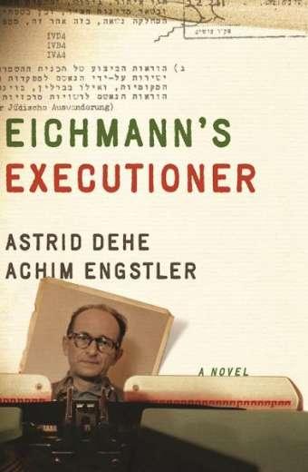 Eichmann's Executioner, Astrid Dehe und Achim Engstler