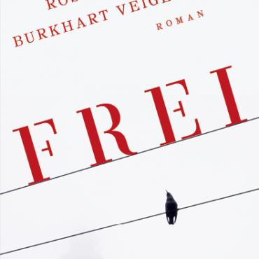 """Aktuelles zu """"Frei"""", erschienen Ende Juni im Europa Verlag, München"""