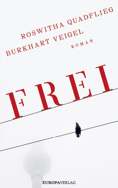"""""""Frei"""" – Lesung mit Roswitha Quadflieg und Burkhard Veigel in Berlin"""